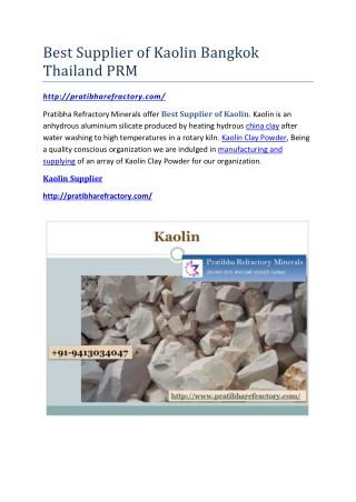 Best Supplier of Kaolin Bangkok Thailand PRM