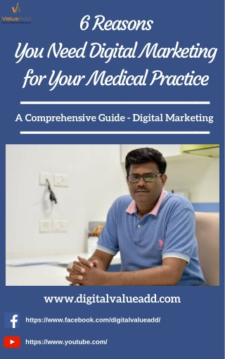 6 Reasons You Need Digital Marketing for Your Medical Practice