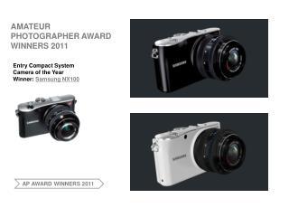 AMATEUR PHOTOGRAPHER AWARD WINNERS 2011; NX100