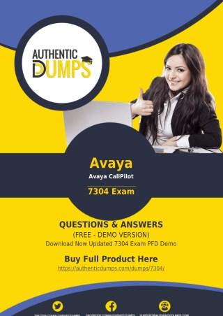 7304 Exam Questions - Pass with Valid Avaya 7304 Exam Dumps PDF