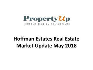Hoffman Estates Real Estate Market Update May 2018