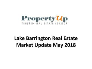 Lake Barrington Real Estate Market Update May 2018