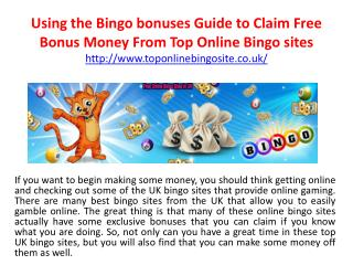 Using the Bingo bonuses Guide to Claim Free Bonus Money From Top Online Bingo sites