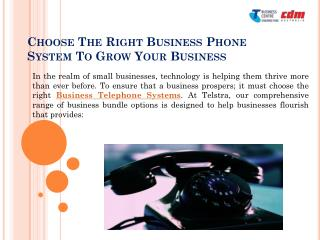 Choose The Right Business Phone System To Grow Your Business