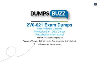Latest and Valid 2V0-621 Braindumps - Pass 2V0-621 exam with New sample questions