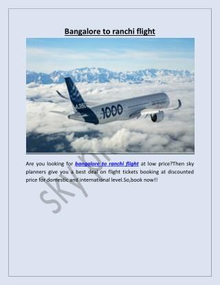 bangalore to ranchi flight