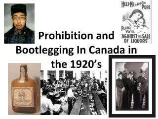 Prohibition and Bootlegging In Canada in the 1920's