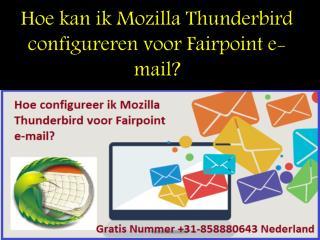 Hoe kan ik Mozilla Thunderbird configureren voor Fairpoint e-mail?