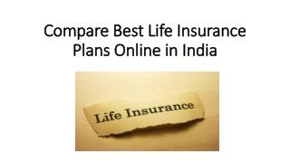Compare Best Life Insurance Plans Online in India