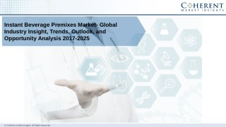 Instant Beverage Premixes Market  - Global Industry Insights, Trends, Outlook and Opportunity Analysis, 2018-2025