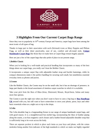 3 Highlights From Our Current Carpet Bags Range