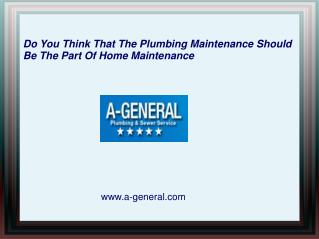 Plumbing Maintenance Should Be The Part Of Home Maintenance