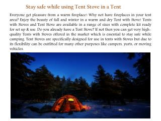 Stay safe while using Tent Stovein a Tent
