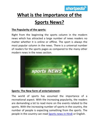 What is the importance of the Sports News?