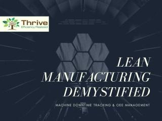 Lean Manufacturing Demystified