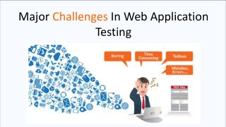 Major Challenges In Web Application Testing