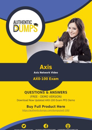 AX0-100 Exam Questions - Pass with Valid Axis AX0-100 Exam Dumps PDF