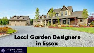 Local Garden Designers in Essex