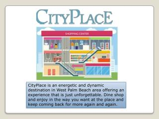 Best malls in west palm beach  city place