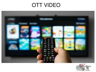 OTT Video