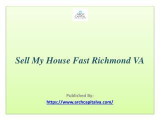 Sell My House Fast Richmond VA