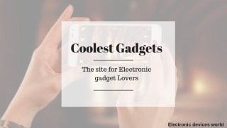 Top 8 coolest gadgets you can buy in 2018