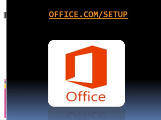 office.com/setup - steps guide which helps you in installing, and activating