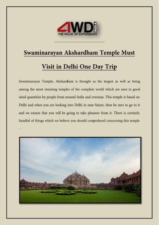 Swaminarayan Akshardham Temple Must Visit in Delhi One Day Trip