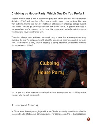 Clubbing vs House Party: Which One Do You Prefer