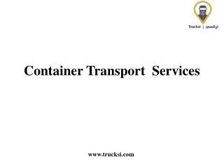 Container Shipping Transport Services