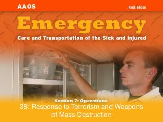 38: Response to Terrorism and Weapons of Mass Destruction