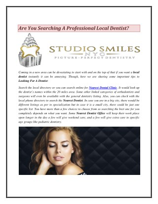 Are You Searching A Professional Local Dentist