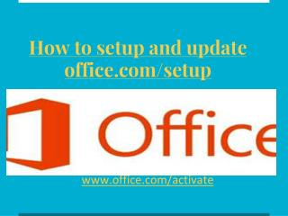How to install and and update office.com/setup