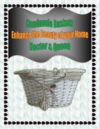 Handmade Baskets - Enhance the Beauty of your Home - Hector & Queen