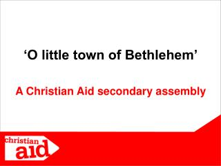 A Christian Aid secondary assembly