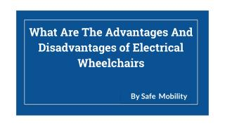Advantages And Disadvantages of Electrical Wheelchairs