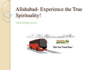 Allahabad- Experience the True Spirituality!