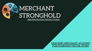 High Risk Merchant Account For Pharmacy Retail Store