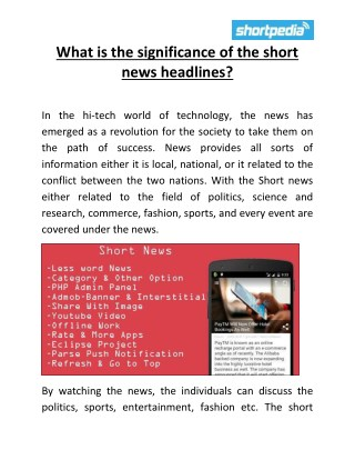 What is the significance of the short news headlines?