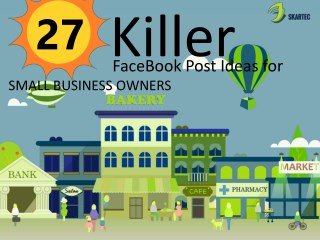 Killer Facebook Posts Strategy For Small Business Owners