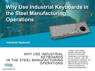 Why Use Industrial Keyboards in the Steel Manufacturing Operations