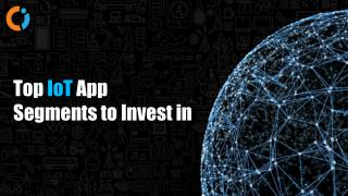 Top IoT Application Segments for investing in 2018