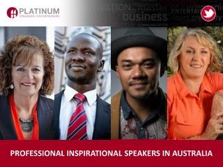 PROFESSIONAL INSPIRATIONAL SPEAKERS IN AUSTRALIA