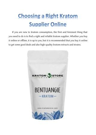 Choosing a Right Kratom Supplier Online