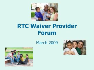 RTC Waiver Provider Forum