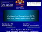Ben Bobrow, MD   Lani Clark Medical Director             Research and QI Director  azshare   laniemail.arizona     Arizo