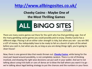 Cheeky Casino - Maybe One of the Most Thrilling Games