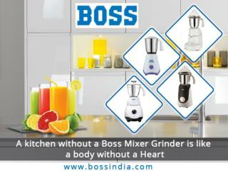 Buy Boss Mixer Grinder Online Kitchen Appliances