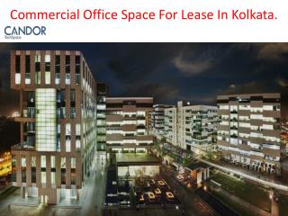 Commercial Office Space For Lease In Kolkata