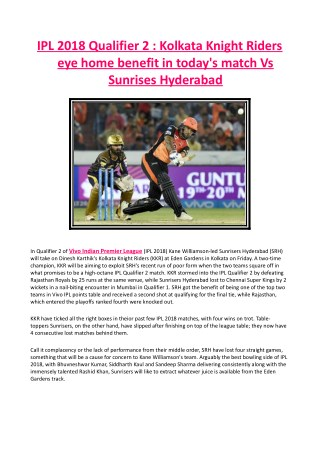 IPL 2018 Qualifier 2 - Kolkata Knight Riders Eye Home Benefit in Today's Match vs Sunrises Hyderabad